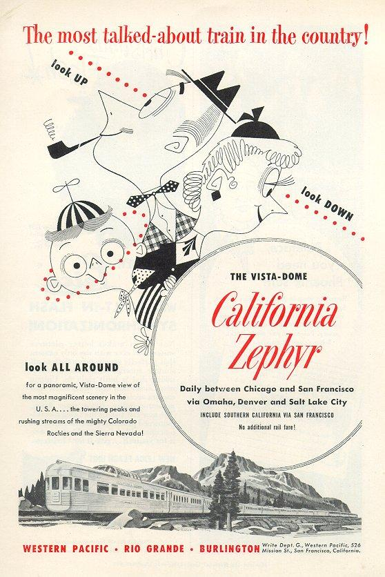 "A vintage ad for the California Zephyr promises that one can ""Look up...look down...look all around."""